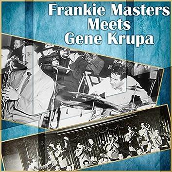 Frankie Masters Meets Gene Krupa
