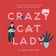 Crazy Cat Lady: 50 cool-girl quirks that prove there's nothing crazy about loving cats