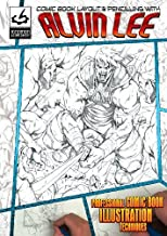 Comic Book Layout & Pencilling with Alvin Lee. [Interactive DVD] by Alvin Lee