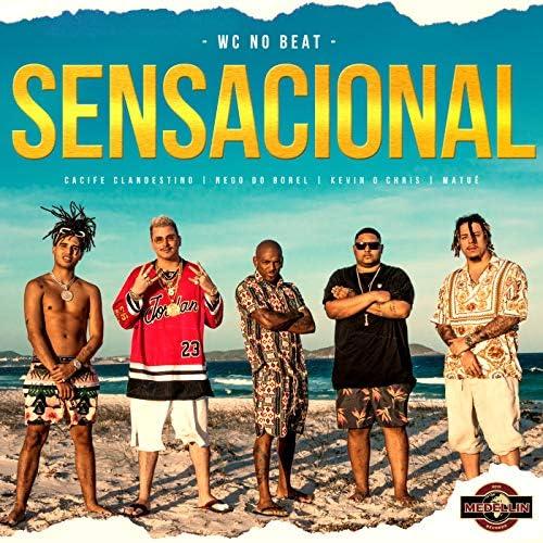 WC no Beat, Nego Do Borel & Matuê feat. Cacife Clandestino & MC Kevin o Chris