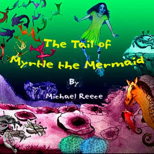 The Tail of Myrtle the Mermaid cover art