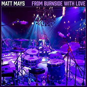 From Burnside With Love (Live)