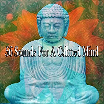 56 Sounds For A Calmed Mind