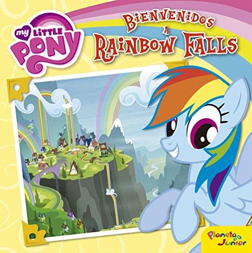 My Little Pony. Bienvenidos a Rainbow Falls: Cuento