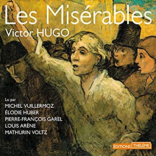 Les Misérables : L'intégrale                   De :                                                                                                                                 Victor Hugo                               Lu par :                                                                                                                                 Michel Vuillermoz,                                                                                        Élodie Huber,                                                                                        Pierre-François Garel,                   and others                 Durée : 56 h et 52 min     313 notations     Global 4,8
