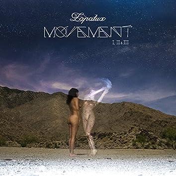 Movement I, II & III