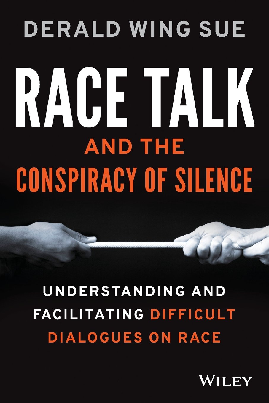 Image OfRace Talk And The Conspiracy Of Silence: Understanding And Facilitating Difficult Dialogues On Race