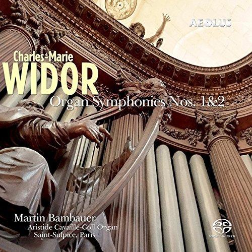 Widor: Orgelsinfonien 1 & 2