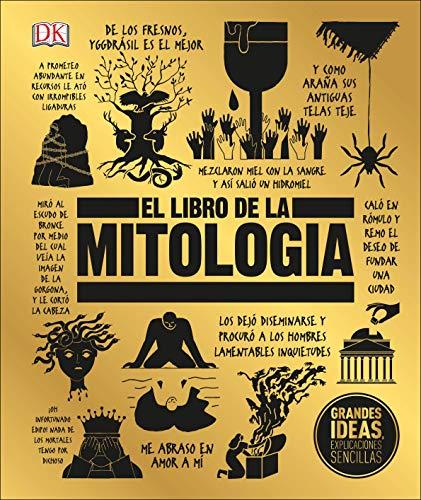 El libro de la mitología (Big Ideas) (Spanish Edition)
