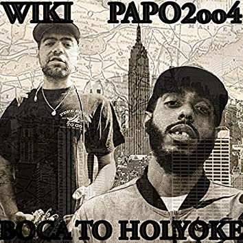 Boca To Holyoke (feat. Papo2oo4)