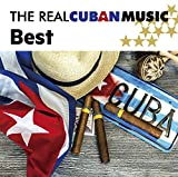 ザ・ベスト・オブ・ザ・リアル・キューバン・ミュージック