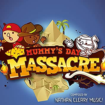 Mummy's Day Massacre (Original Soundtrack)
