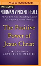 Positive Power of Jesus Christ, The