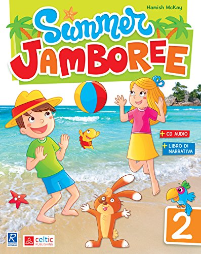 Summer Jamboree. Per la Scuola elementare: 2