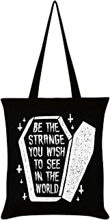 Be The Strange You Wish to See in The World Tote Bag Black 38 x 42cm
