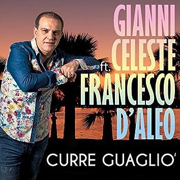 Curre guagliò (feat. Francesco D'Aleo)