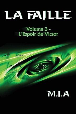 La Faille - Volume 3: L'espoir de Victor
