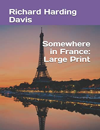 Somewhere in France: Large Print