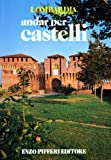Andar per castelli...