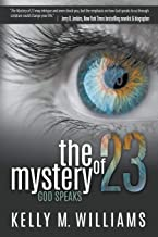 The Mystery of 23: God Speaks