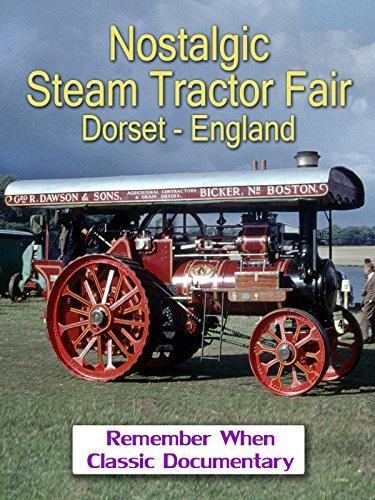 Nostalgic Steam Tractor Fair - Dorset  England