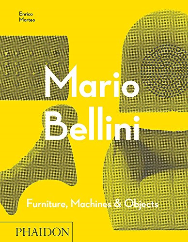 Mario Bellini: Furniture, Machines & Objects (DESIGN)