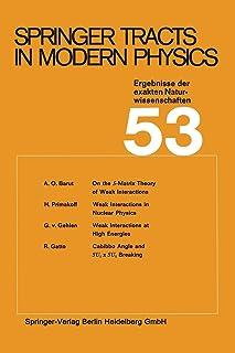 Springer Tracts in Modern Physics: Ergebnisse der exakten Naturwissenschaften