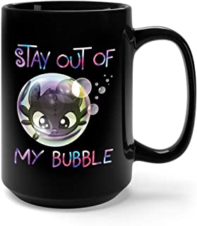 Stay Out Of My Bubble Night Fury Toothless Ceramic Coffee Mug Tea Cup (15oz, Black)