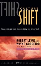 Culture Shift: Transforming Your Church from the Inside Out