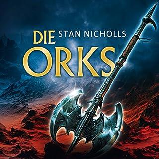Die Orks                   Autor:                                                                                                                                 Stan Nicholls                               Sprecher:                                                                                                                                 Erik Schaeffler                      Spieldauer: 30 Std. und 8 Min.     691 Bewertungen     Gesamt 4,3