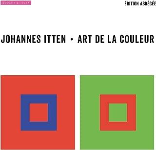 Art de la couleur : Edition abrégée