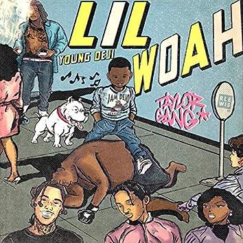 Lil Woah