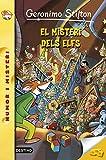 El Misteri Dels Elfs (GERONIMO STILTON. ELS GROCS)