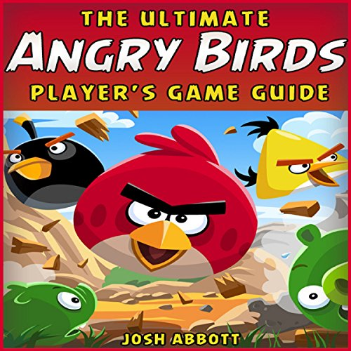 The Ultimate Angry Birds Online Strategy Guide audiobook cover art