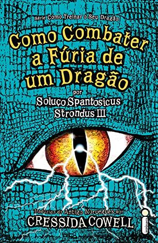 Como Combater a Fúria de Um Dragão - Como Treinar o Seu Dragão – Volume 12