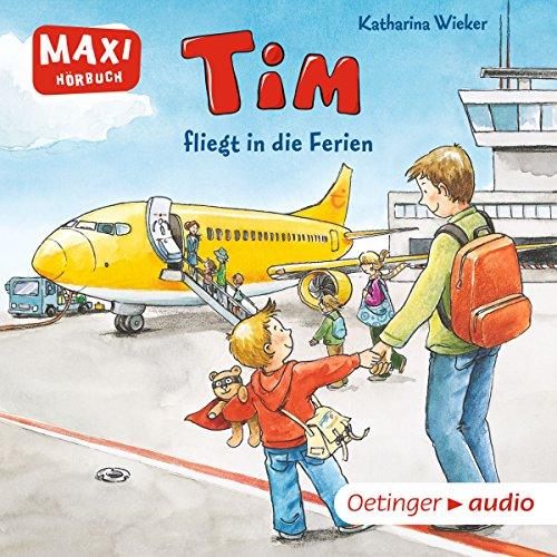 Tim fliegt in die Ferien cover art