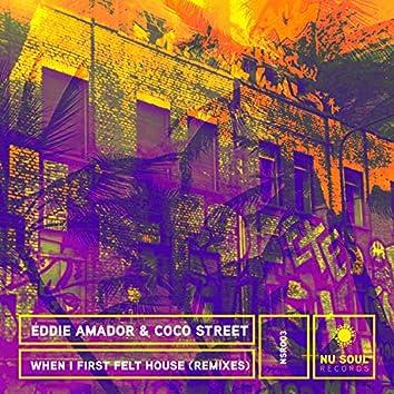 When I First Felt House (Remixes)
