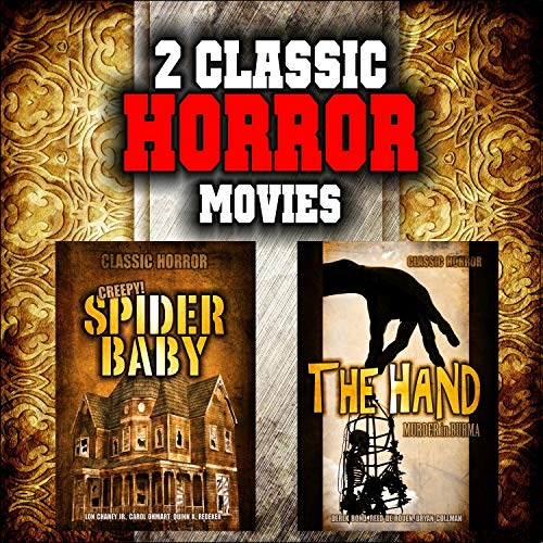 Classic Horror Movie Double Bill: Spider Baby and The Hand