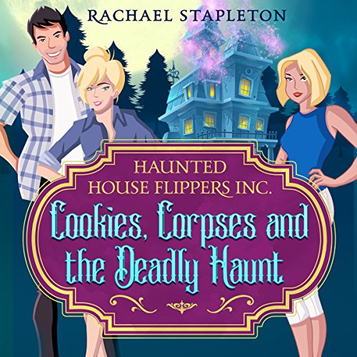 Cookies, Corpses and the Deadly Haunt audiobook cover art