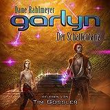 Garlyn - Der Schattentanz: Schattenraum-Trilogie 2