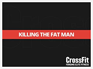 Killing The Fat Man