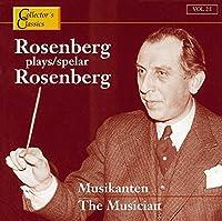 Musician: Rosenberg Plays Rosenberg
