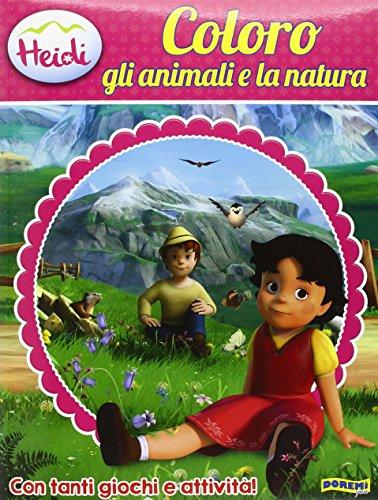 Coloro gli animali e la natura. Heidi 3D. Ediz. illustrata