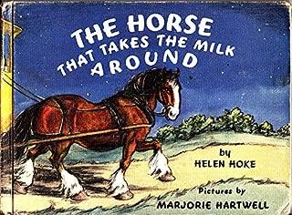 Horse That Takes the Milk Around