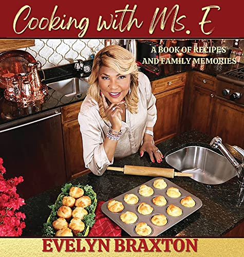Compare Textbook Prices for Cooking with Ms. E  ISBN 9781685642877 by Braxton, Evelyn
