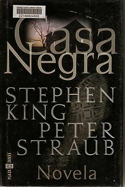 Casa Negra / Black House (Spanish Edition)