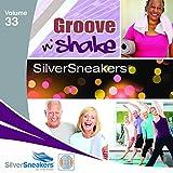 Silver Sneakers Vol 33 - Groove N  Shake