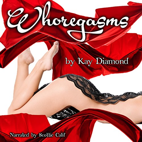 Whoregasms: Five Erotic Novellas audiobook cover art