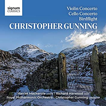 Christopher Gunning: Violin Concerto, Cello Concerto & Birdflight