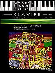 Modern Piano School 1 / Klavierschule: für Jugendliche & Erwachsene   schönste Sammlung klassisch & modern   ART-EDITION
